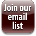 Join our email list